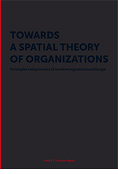 Towards a spatial theory of organizations