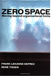 Zero Space. Moving beyond organizational limits